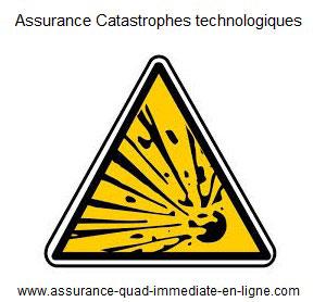 Assurance quad garantie Catastrophes technologiques