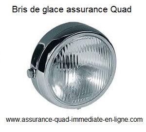 Assurance quad garantie Bris de glaces